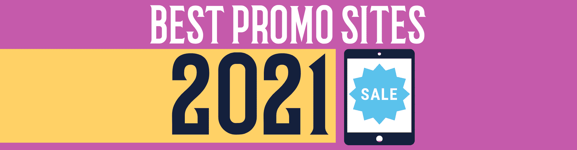 best book promo sites in 2021 - deal sites, discount sites, reader sites, series promotions, book promotions
