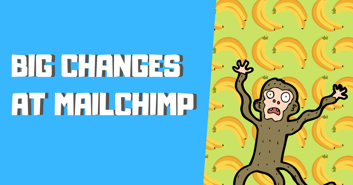 Mailchimp Pricing Changes post header