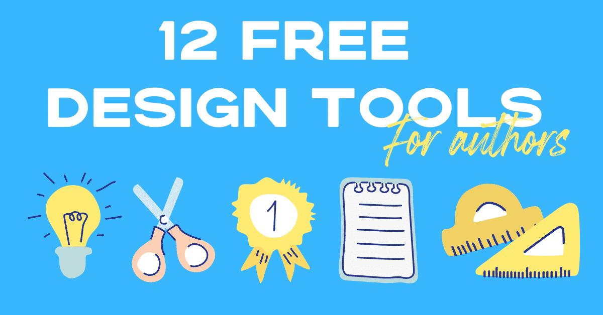 12 Free Graphic Design Tools For Authors blog header image
