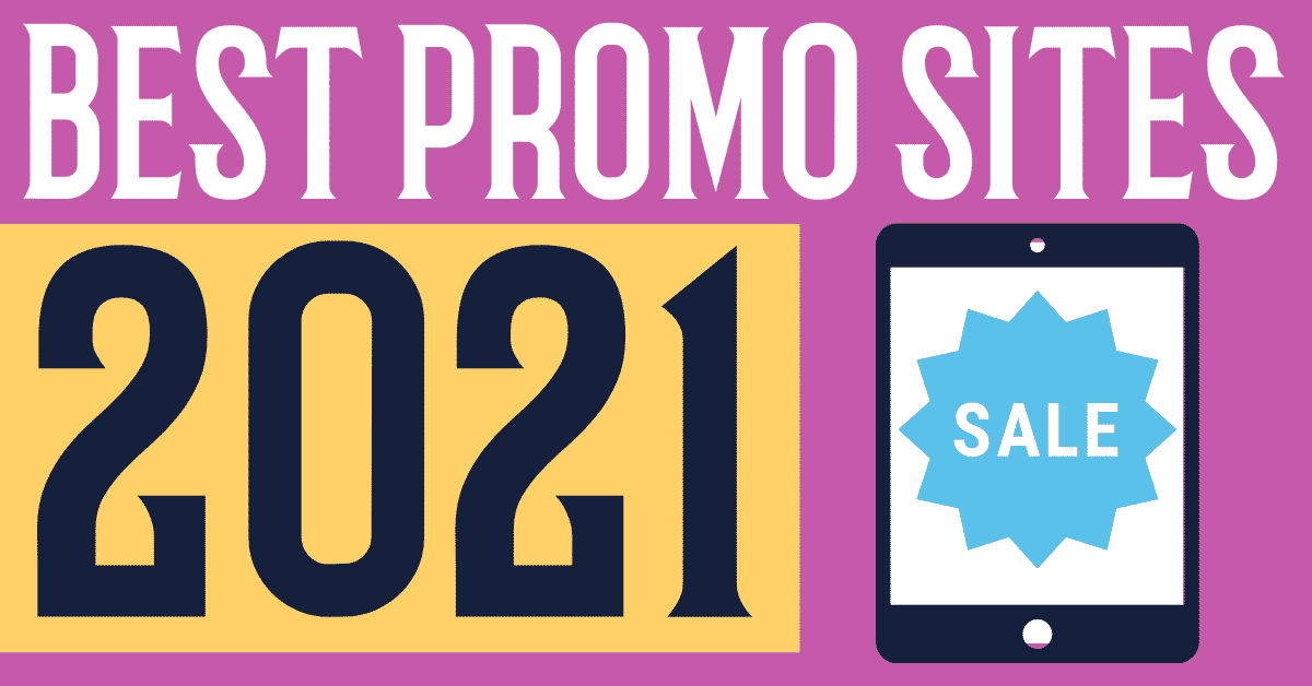 these are the very best book promo sites in 2021 - a curated selection of deal sites and reader sites for those wondering how to promote a book