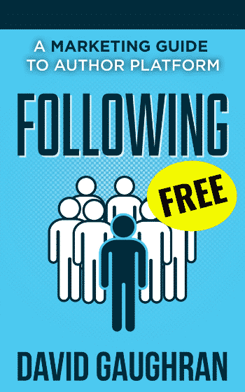 Following A Marketing Guide to Author Platform - Free Platform Building Guide For Authors