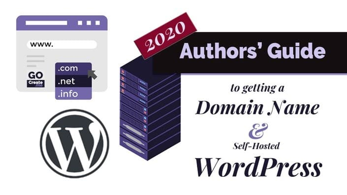 GoCreate.Me - free course - 2020 Author's Guide to getting a domain name and self-hosted wordpress