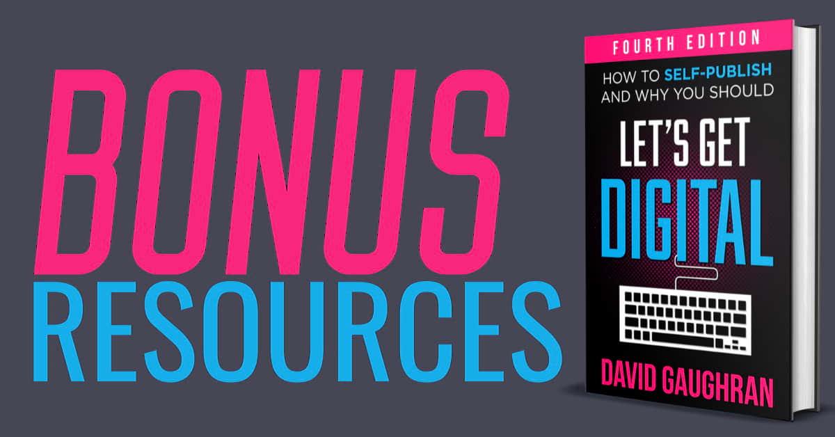 Let's Get Digital Bonus Publishing and Marketing Resources