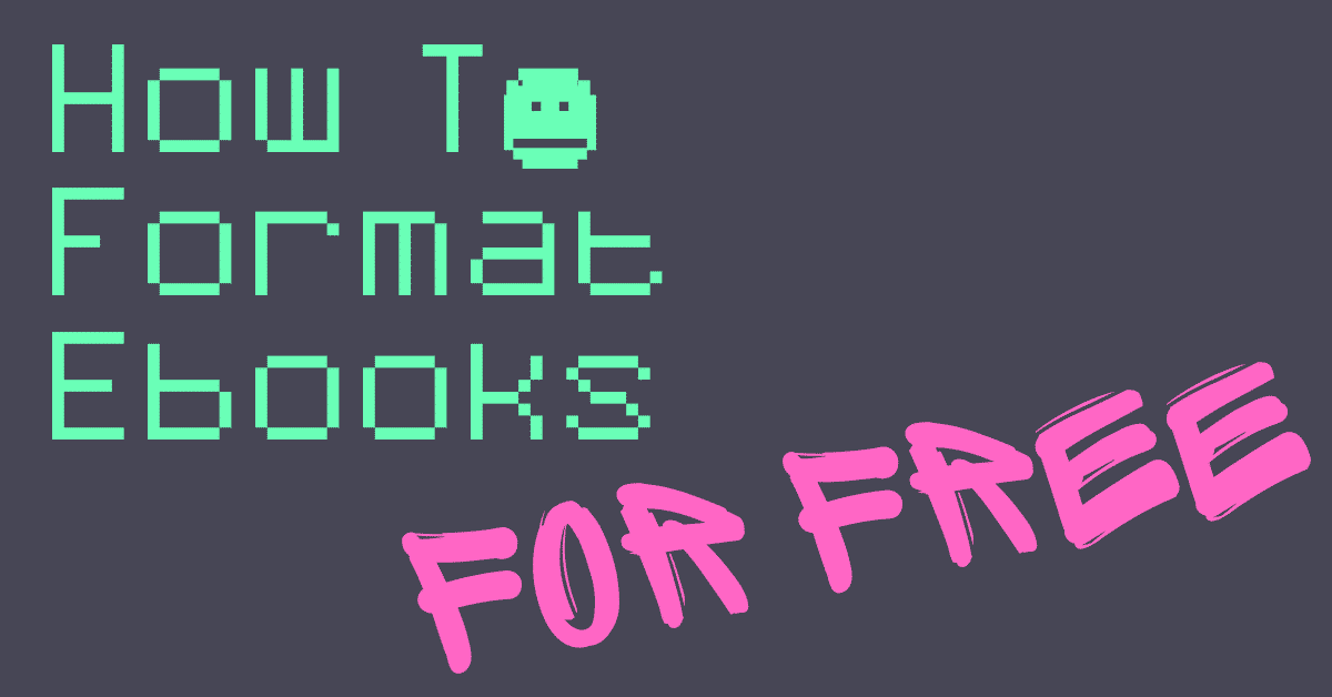 how to format ebooks for free