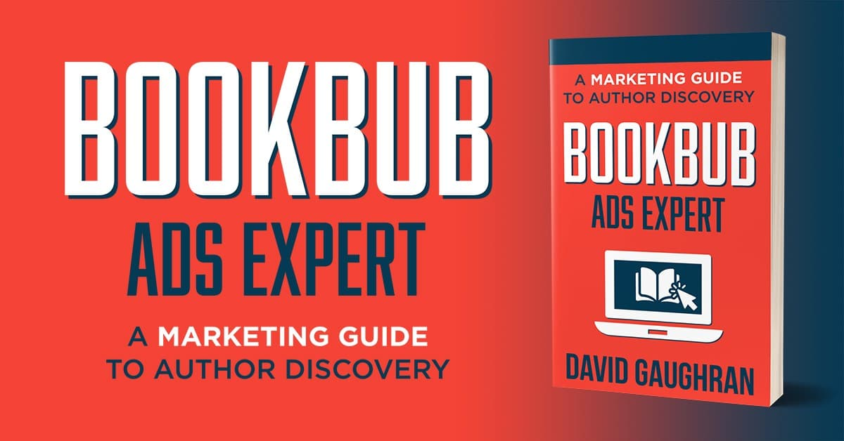 How to sell books - BookBub Ads Expert - promo graphic