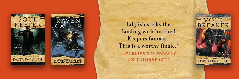 David Daglish Keepers series - Soul Keeper, Raven Caller, Void Breaker