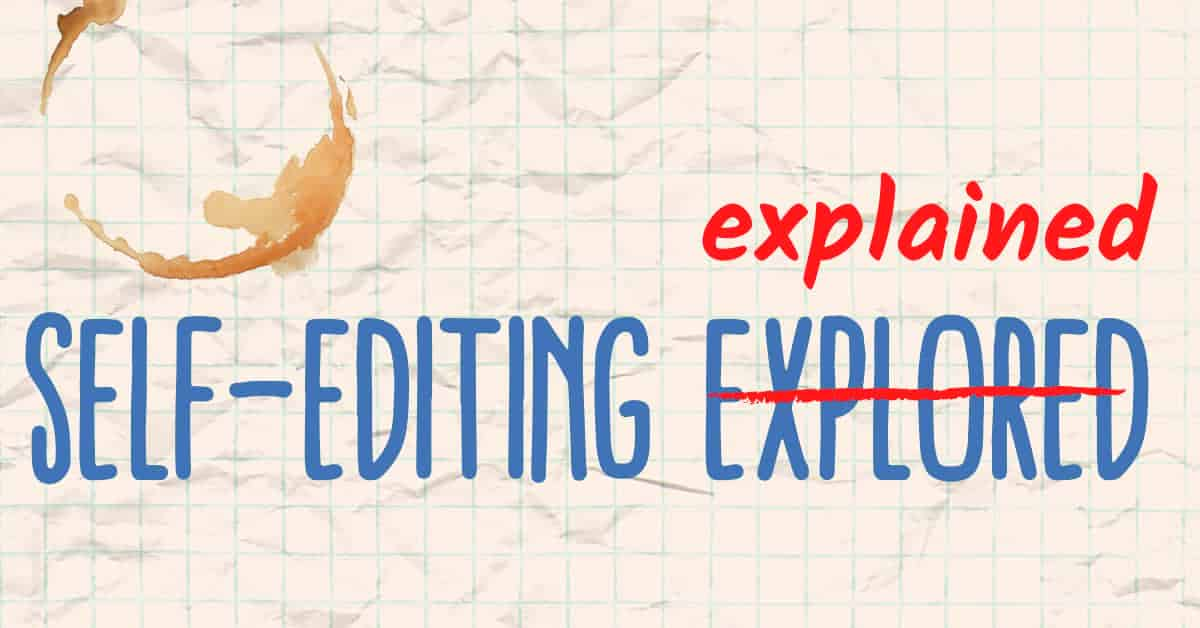 What is self-editing? In this comprehensive post by a professional editor, self-editing is explained and you will learn how to edit your own book, but also why it isn't a replacement for professional editing